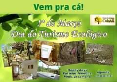 1° de Março Dia do Turismo Ecológico Estância Ecológica Canaã, natureza viva! …